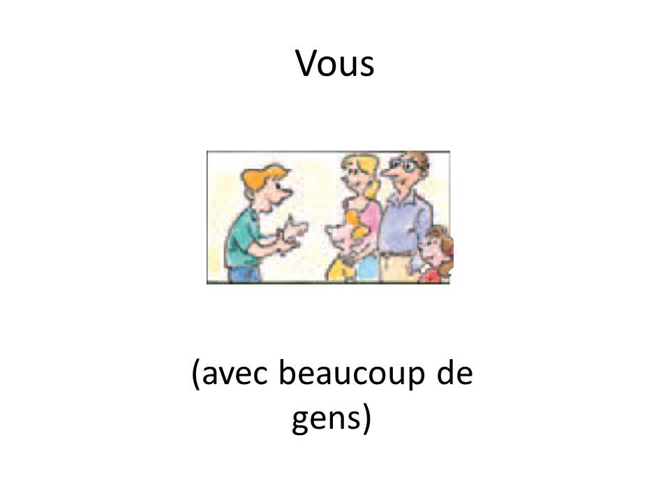 Vous + Vous _____ au restaurant.êtes