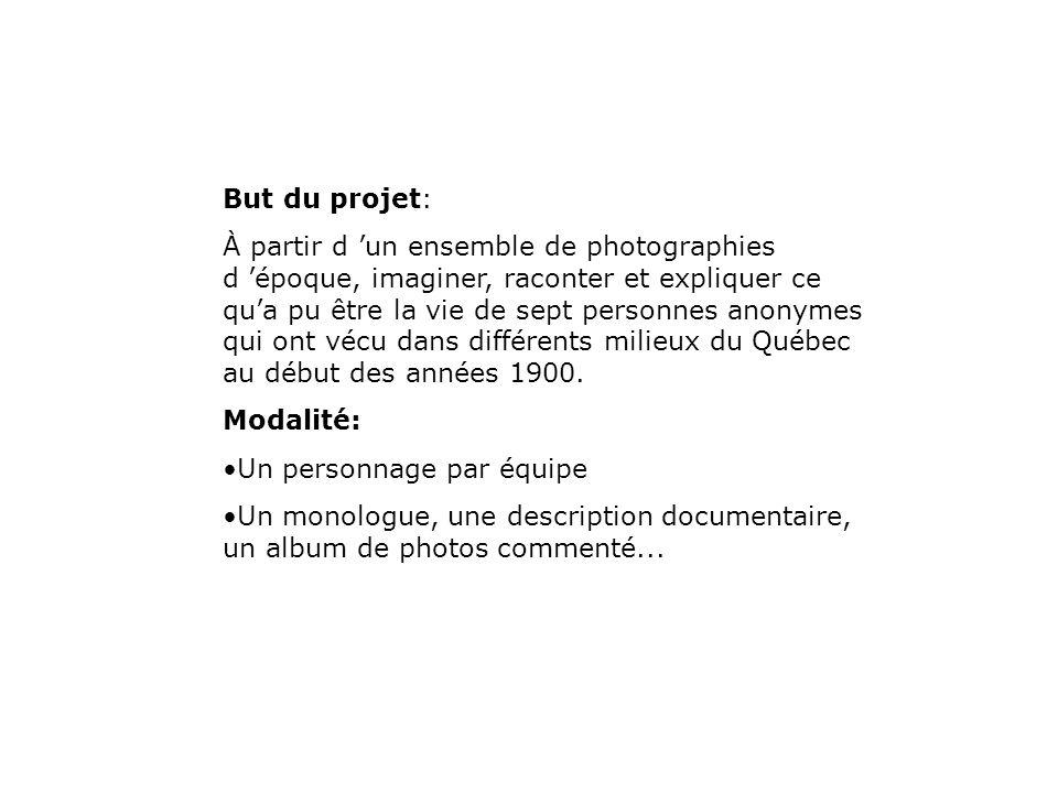 But du projet: À partir d un ensemble de photographies d époque, imaginer, raconter et expliquer ce qua pu être la vie de sept personnes anonymes qui