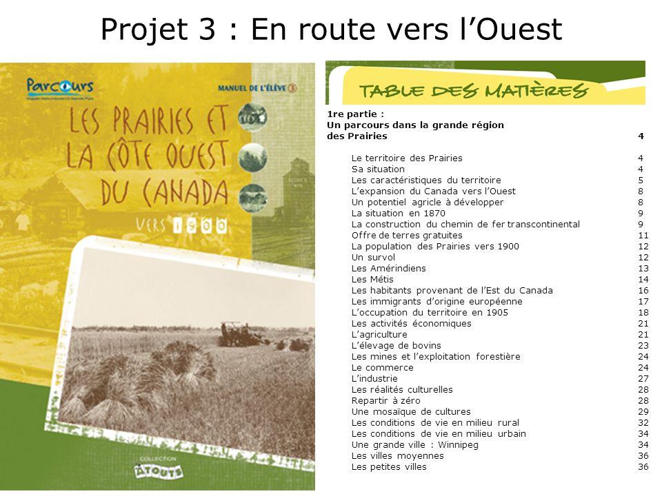 1re partie : Un parcours dans la grande région des Prairies4 Le territoire des Prairies4 Sa situation4 Les caractéristiques du territoire 5 Lexpansion