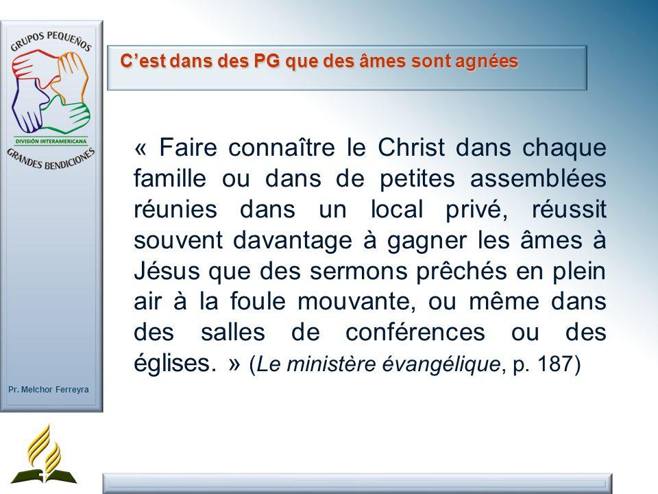 Pr. Melchor Ferreyra « Faire connaître le Christ dans chaque famille ou dans de petites assemblées réunies dans un local privé, réussit souvent davant