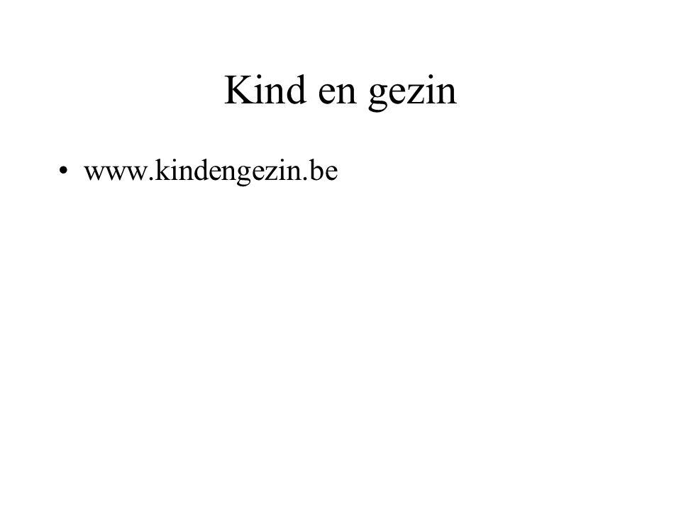Kind en gezin www.kindengezin.be