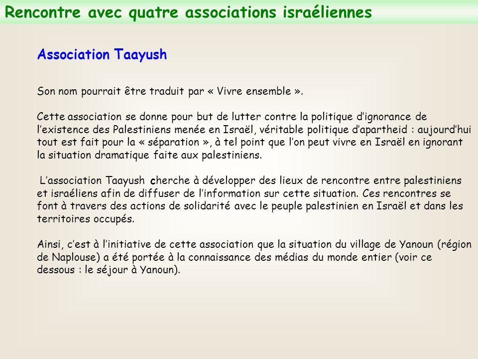 Association Taayush Son nom pourrait être traduit par « Vivre ensemble ».
