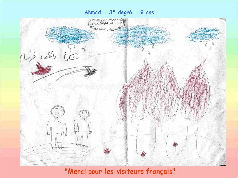 Merci pour les visiteurs français Ahmad - 3° degré - 9 ans