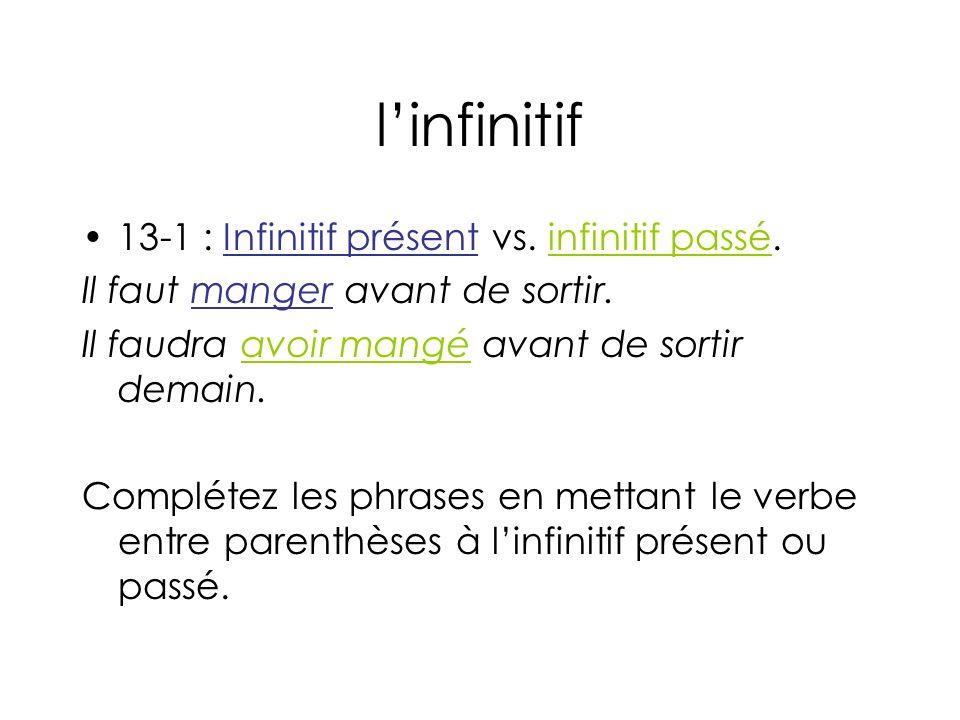 linfinitif 13-1 : Infinitif présent vs.infinitif passé.