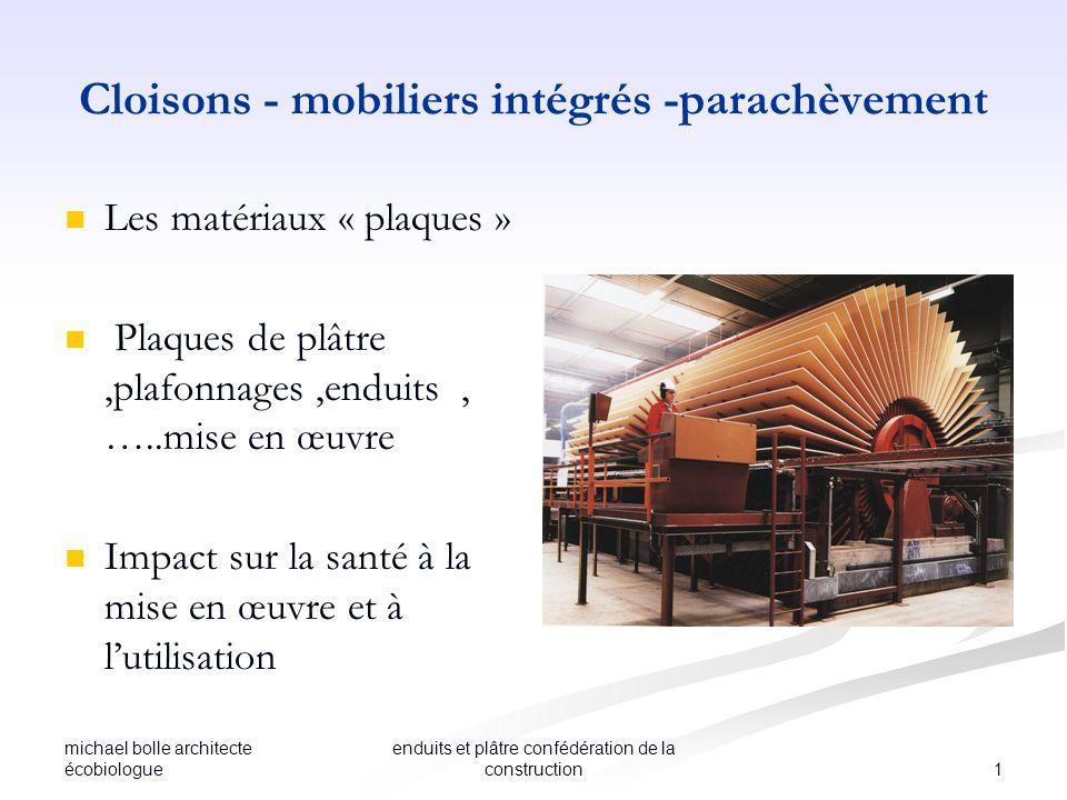 michael bolle architecte écobiologue 1 enduits et plâtre confédération de la construction Cloisons - mobiliers intégrés -parachèvement Les matériaux «