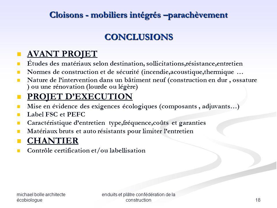 michael bolle architecte écobiologue 18 enduits et plâtre confédération de la construction Cloisons - mobiliers intégrés –parachèvement CONCLUSIONS AV