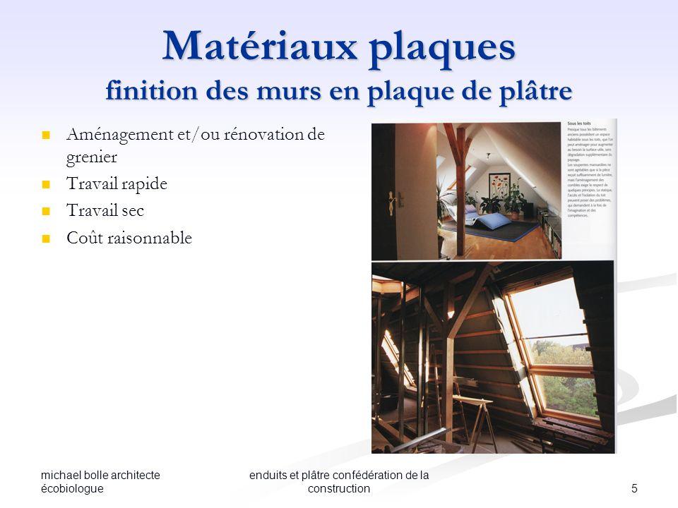 michael bolle architecte écobiologue 5 enduits et plâtre confédération de la construction Matériaux plaques finition des murs en plaque de plâtre Amén
