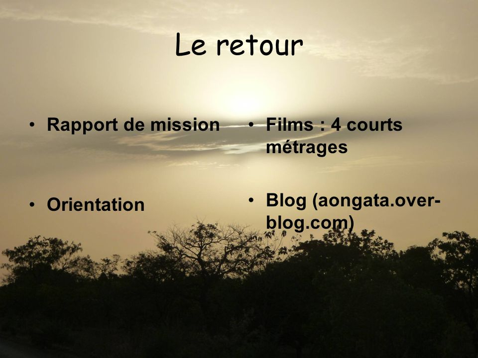 Le retour Rapport de mission Orientation Films : 4 courts métrages Blog (aongata.over- blog.com)