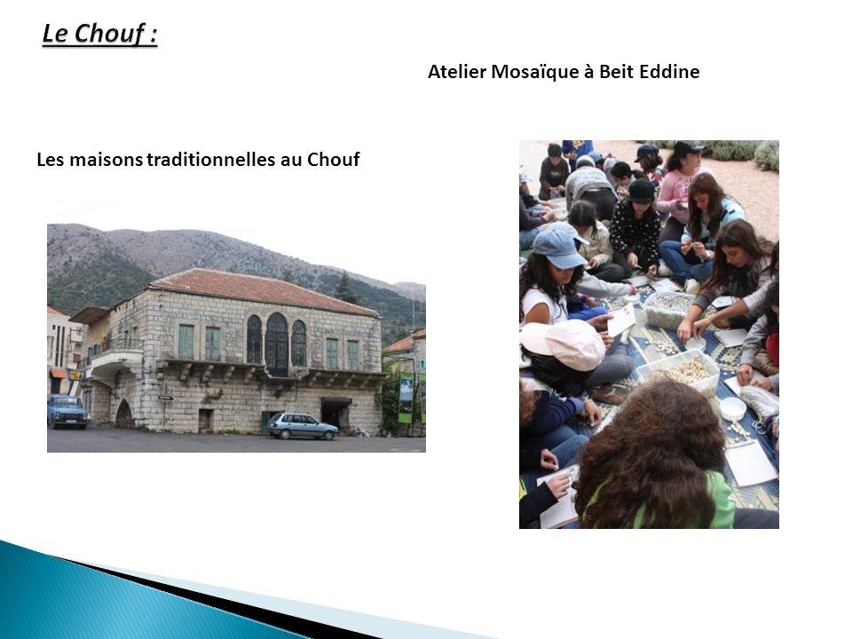 Atelier Mosaïque à Beit Eddine Les maisons traditionnelles au Chouf