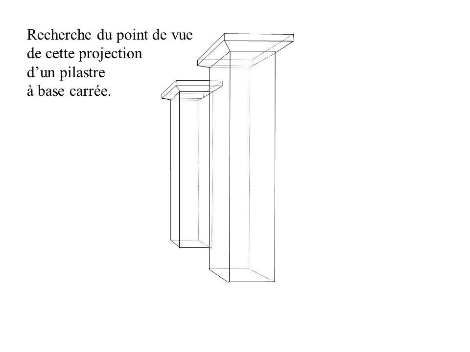 Recherche du point de vue de cette projection dun pilastre à base carrée.