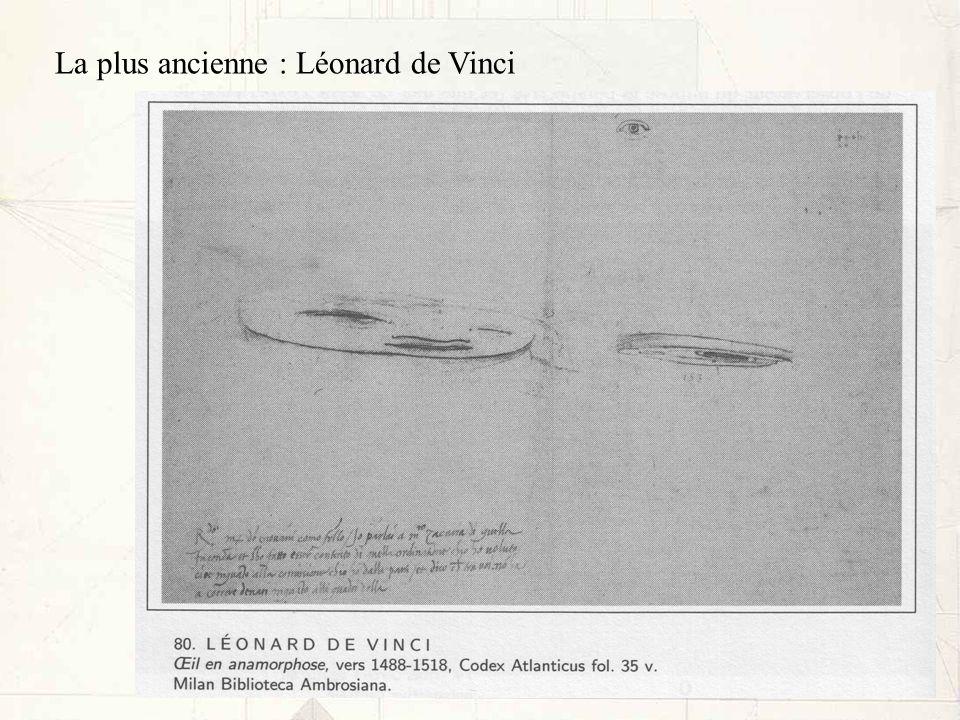 La plus ancienne : Léonard de Vinci