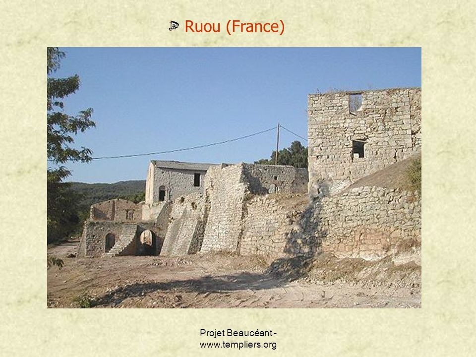 Projet Beaucéant - www.templiers.org Ruou (France)