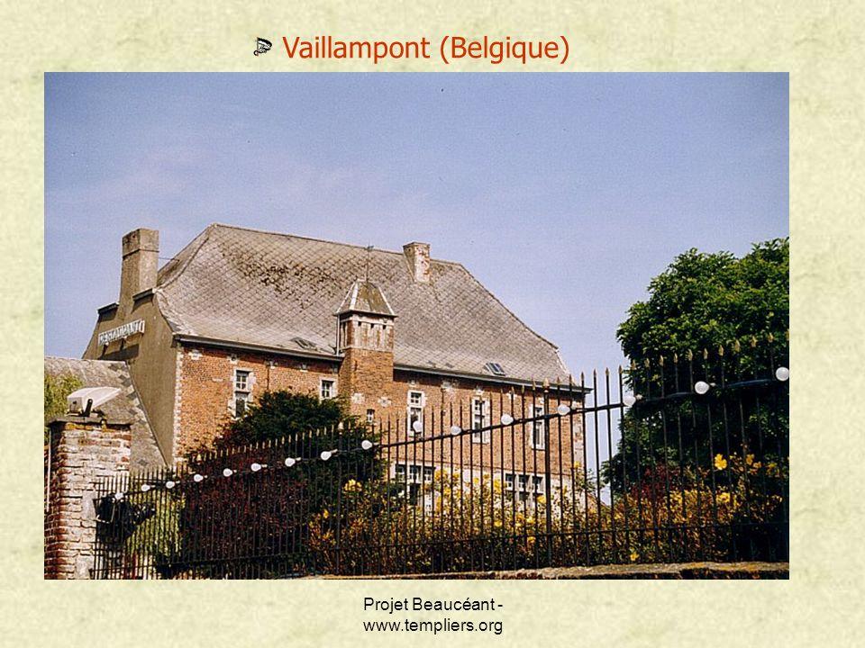 Projet Beaucéant - www.templiers.org Vaillampont (Belgique)
