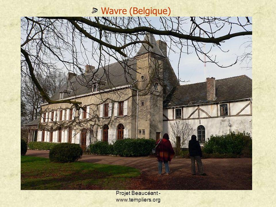 Projet Beaucéant - www.templiers.org Wavre (Belgique)