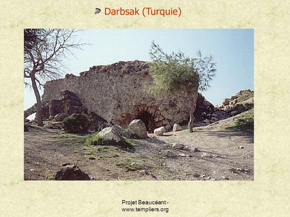Projet Beaucéant - www.templiers.org Darbsak (Turquie)