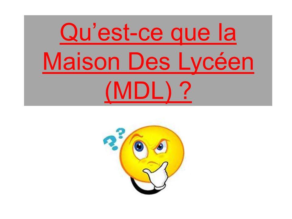 Quest-ce que la Maison Des Lycéen (MDL) ?