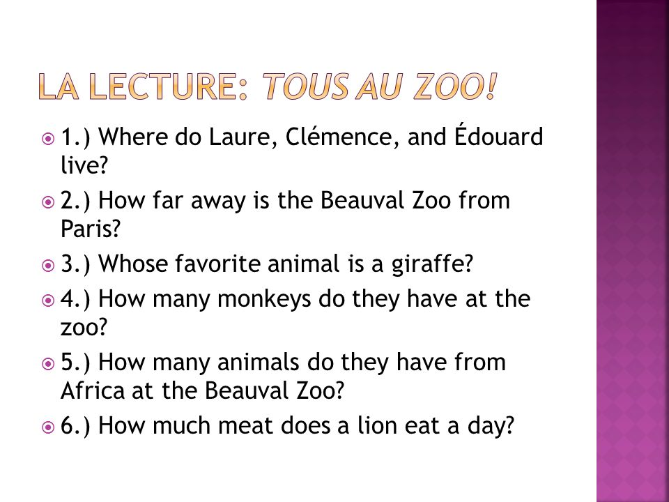 1.) Where do Laure, Clémence, and Édouard live.2.) How far away is the Beauval Zoo from Paris.