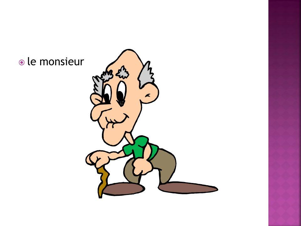 le monsieur