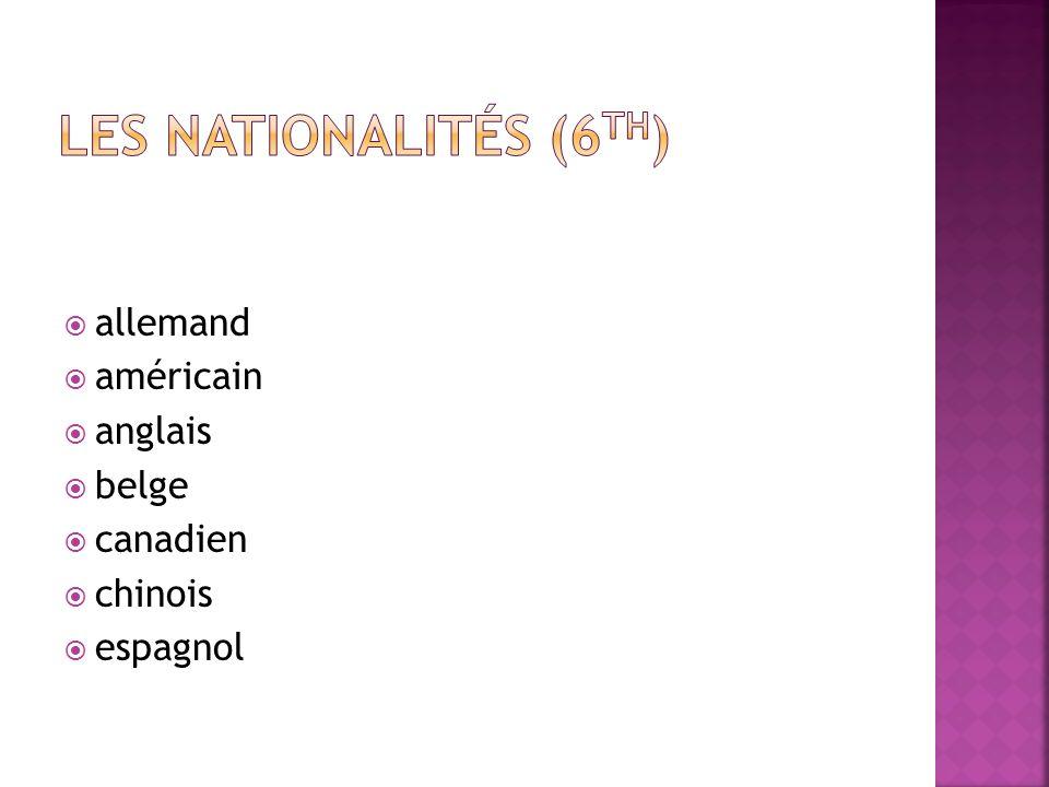 allemand américain anglais belge canadien chinois espagnol