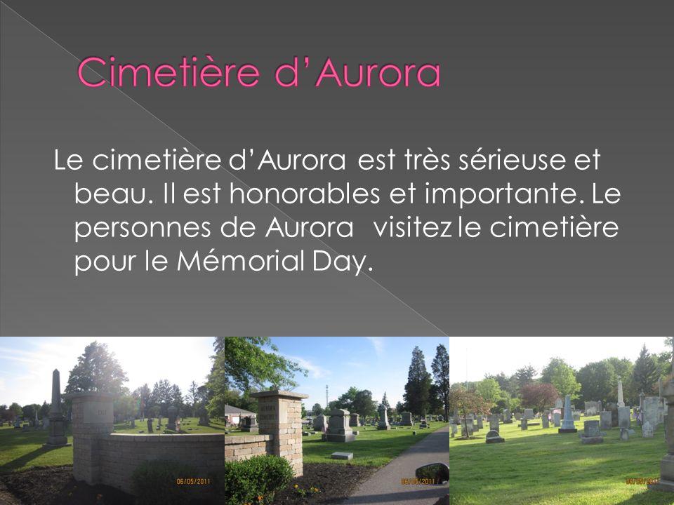 Le cimetière dAurora est très sérieuse et beau. Il est honorables et importante. Le personnes de Aurora visitez le cimetière pour le Mémorial Day.