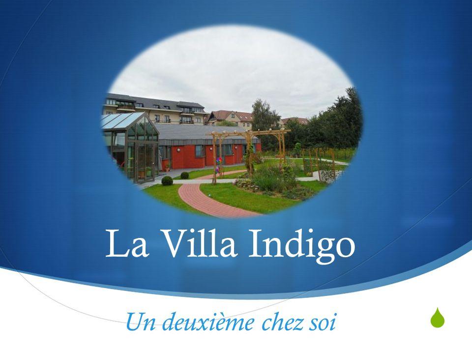 La Villa Indigo Un deuxième chez soi…