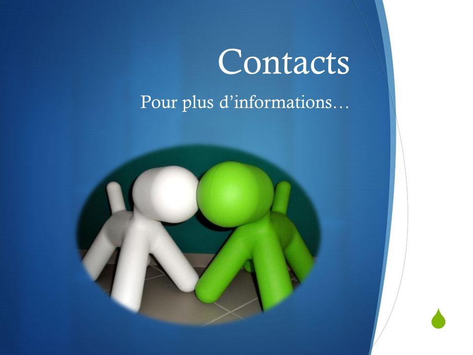 Contacts Pour plus dinformations…