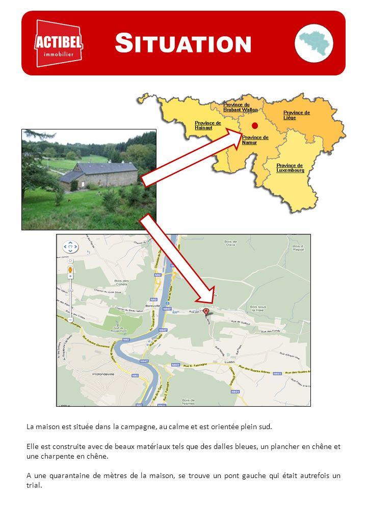S ITUATION La maison est située dans la campagne, au calme et est orientée plein sud. Elle est construite avec de beaux matériaux tels que des dalles