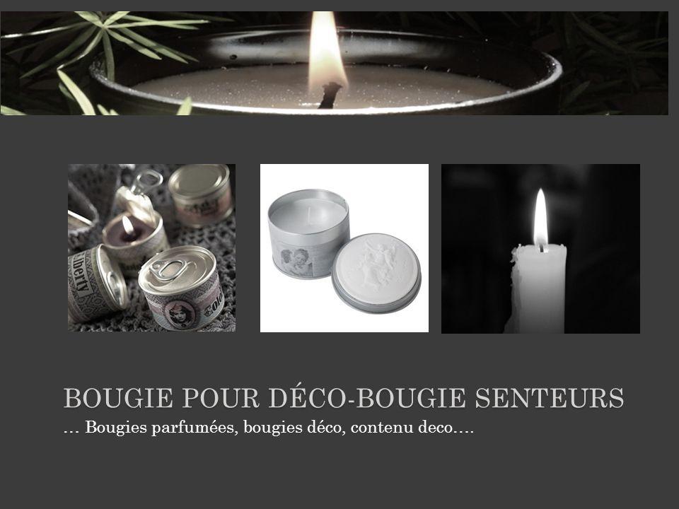 BOUGIE POUR DÉCO-BOUGIE SENTEURS … Bougies parfumées, bougies déco, contenu deco….