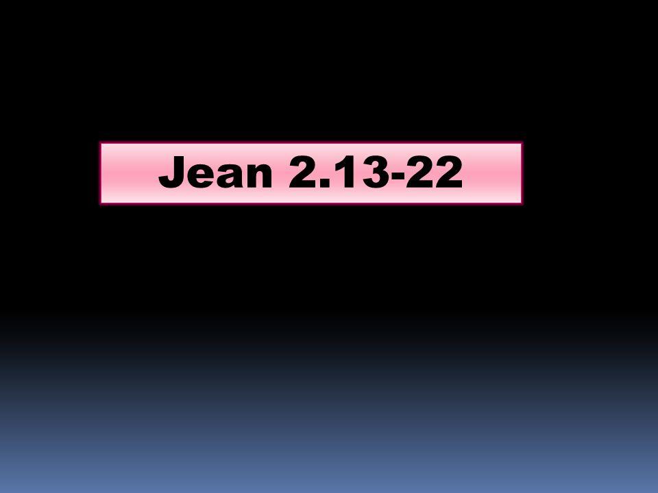 La Pâque des Juifs était proche, et Jésus monta à Jérusalem.
