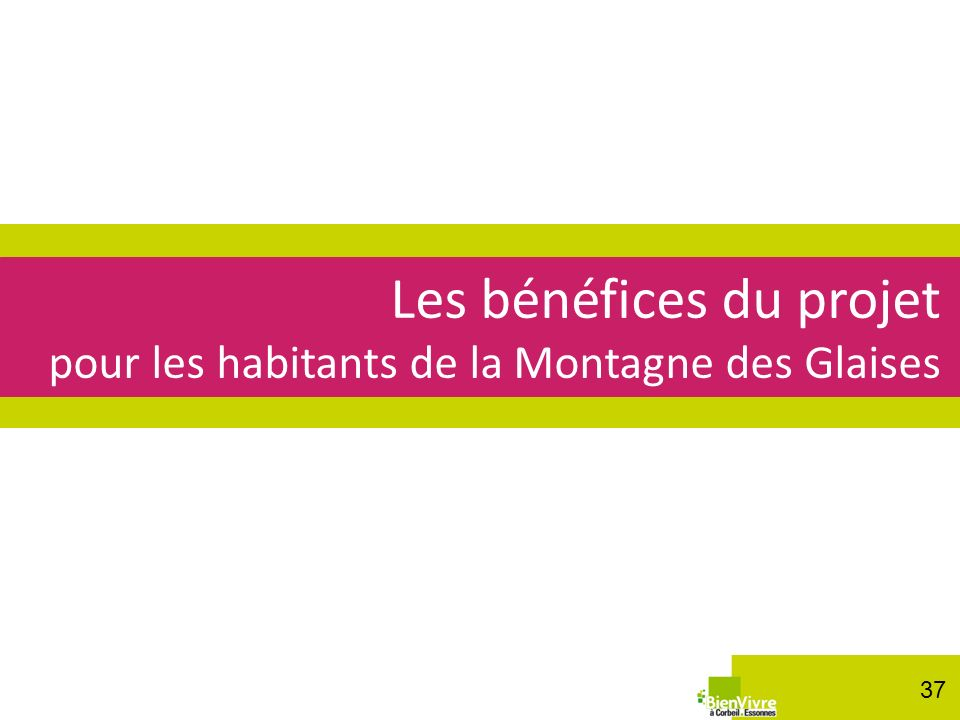 Les bénéfices du projet pour les habitants de la Montagne des Glaises 37