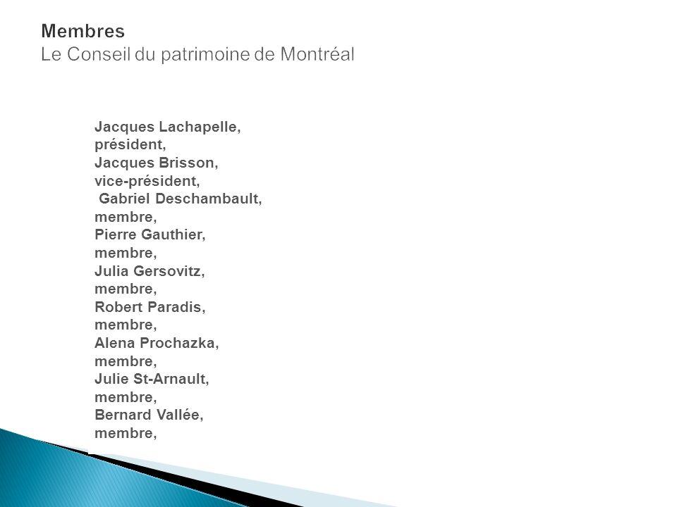 Jacques Lachapelle, président, Jacques Brisson, vice-président, Gabriel Deschambault, membre, Pierre Gauthier, membre, Julia Gersovitz, membre, Robert