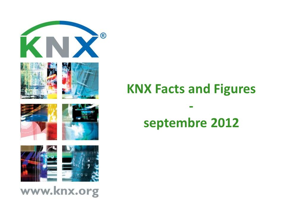 KNX Facts and Figures - septembre 2012