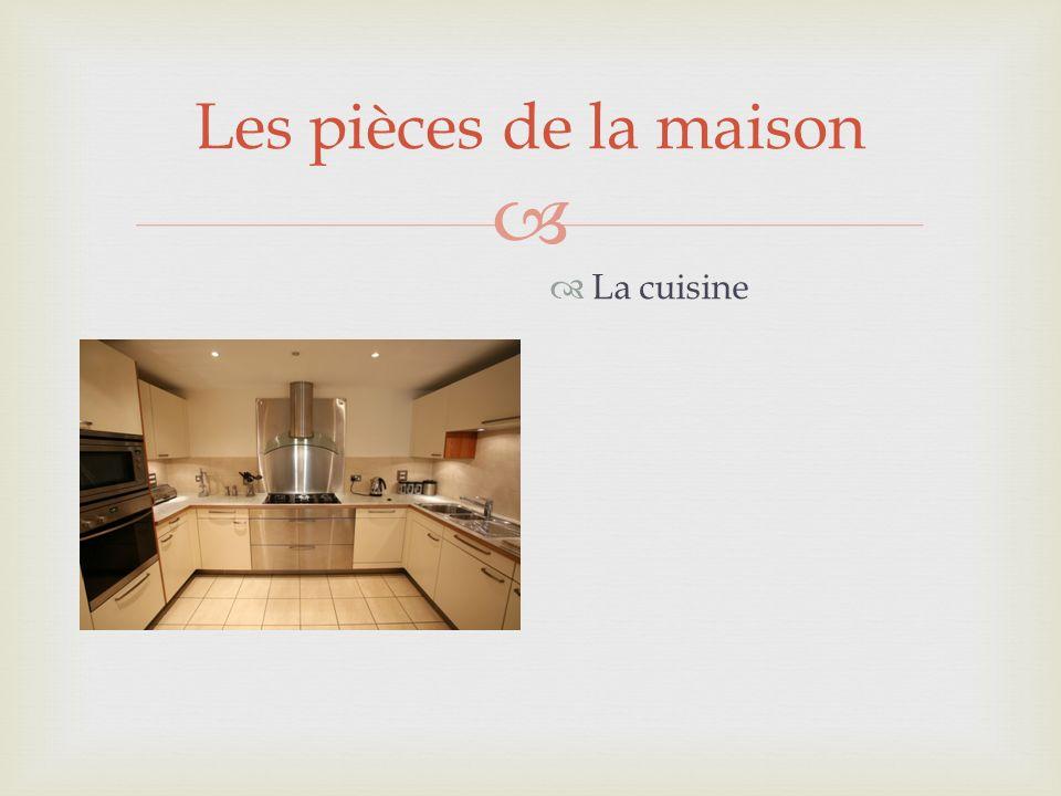 Les pièces de la maison La cuisine