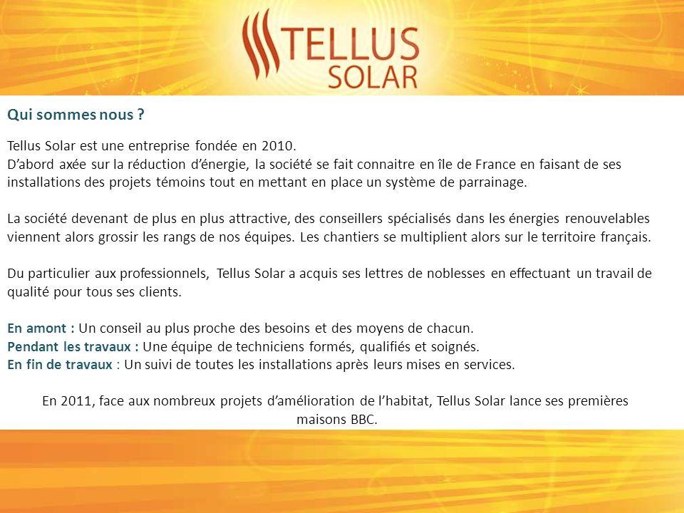 Solaire photovoltaïque Solaire thermique Pompe à chaleur Radiateur inertie Isolation Fenêtre Maison BBC design (Juin 2011) Bureaux BBC (Juin 2011) Commerce BBC (Juin 2011) Tellus Solar : Nos activités