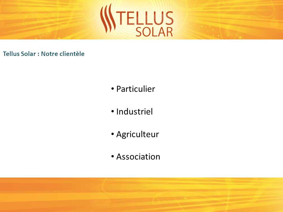 Tellus Solar en chiffre Ca HT réalisé: Objectif 2012 : Projets en cours : Puissance photovoltaïque en attente 1 004 006 3 000 000 (Hors maison BBC) 1 200 000 ½ méga watt