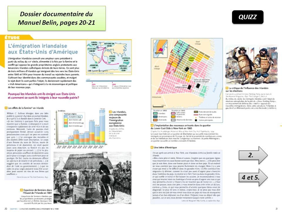 Dossier documentaire du Manuel Belin, pages 20-21 2. 4 et 5. QUIZZ