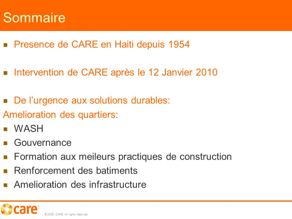 © 2006, CARE. All rights reserved. Zones dintervention 3