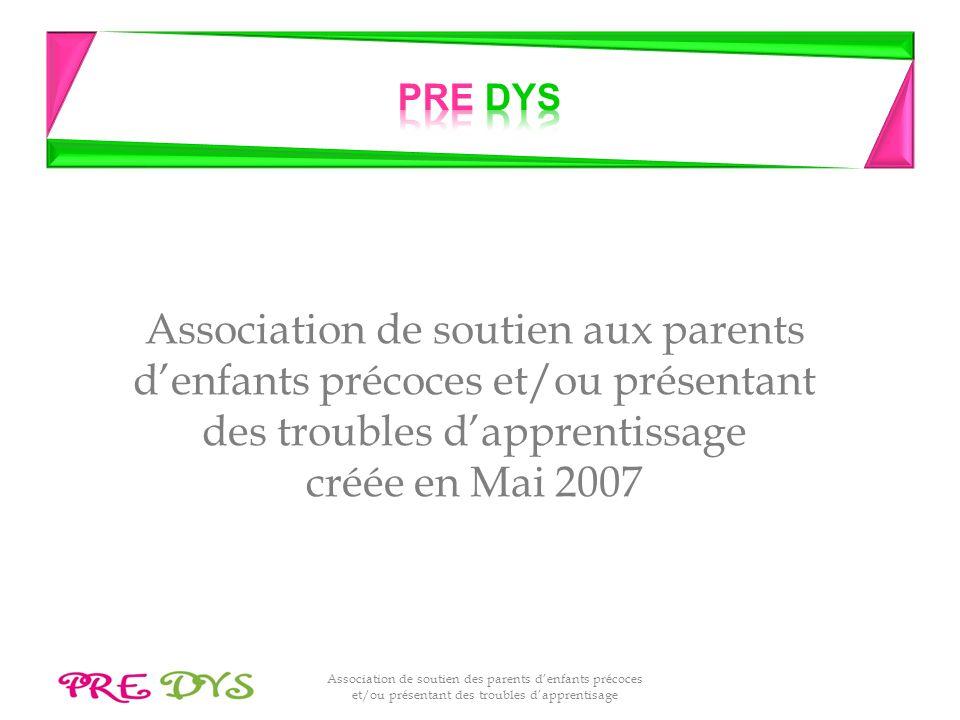 Association de soutien des parents denfants précoces et/ou présentant des troubles dapprentisage Association de soutien aux parents denfants précoces