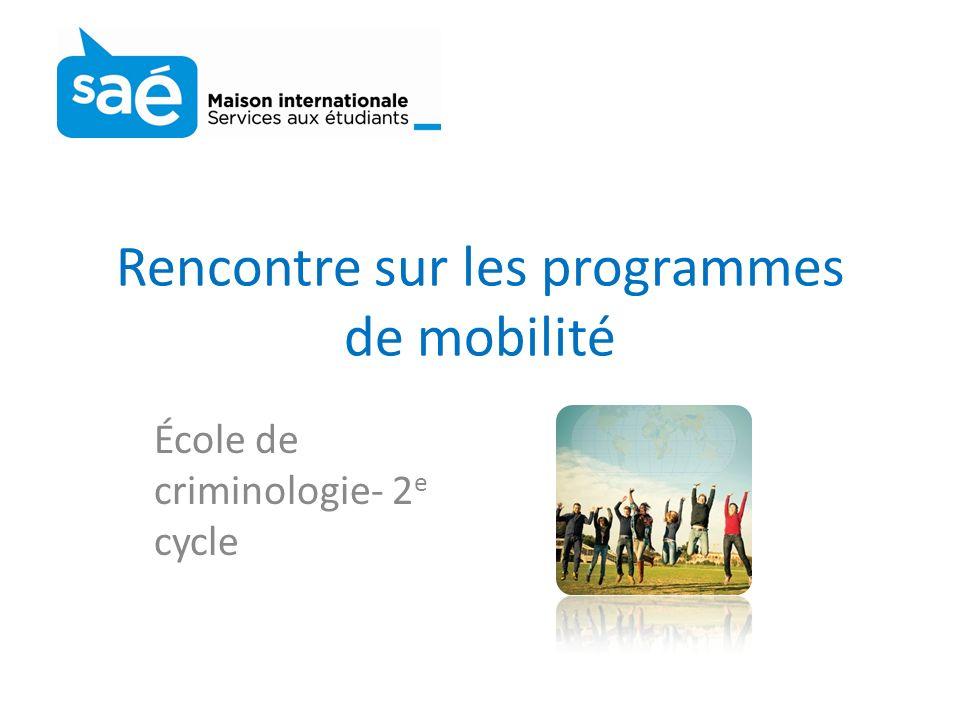 Rencontre sur les programmes de mobilité École de criminologie- 2 e cycle