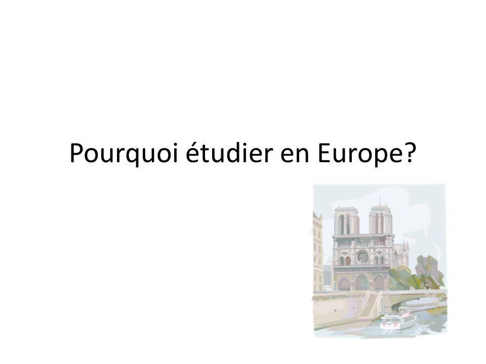 Pourquoi étudier en Europe