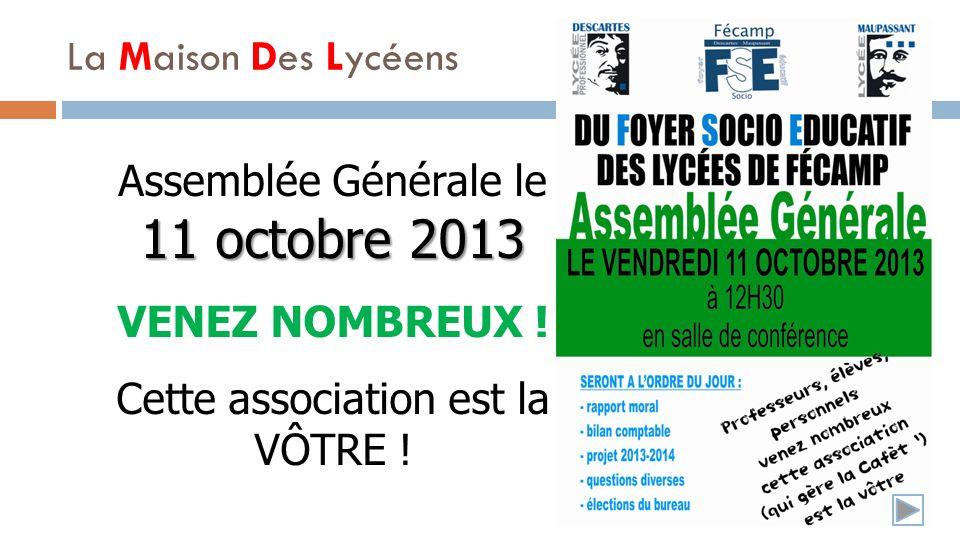 11 octobre 2013 Assemblée Générale le 11 octobre 2013 VENEZ NOMBREUX .