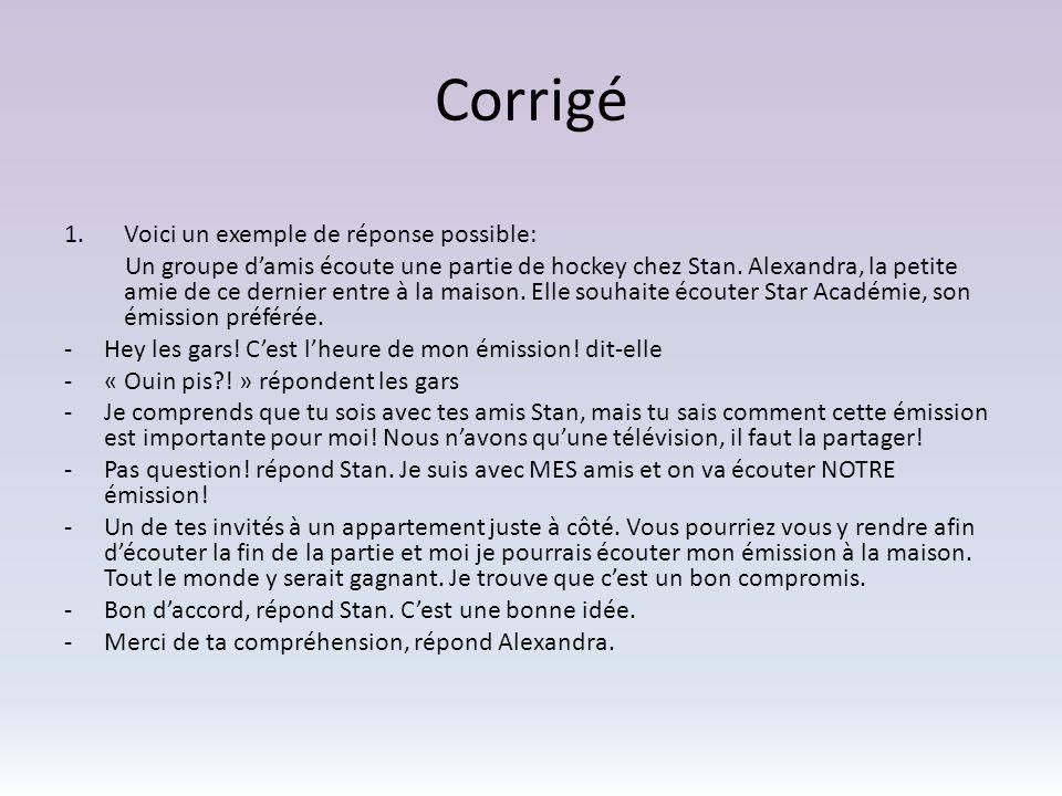 Corrigé 2.Communication affirmative 3.
