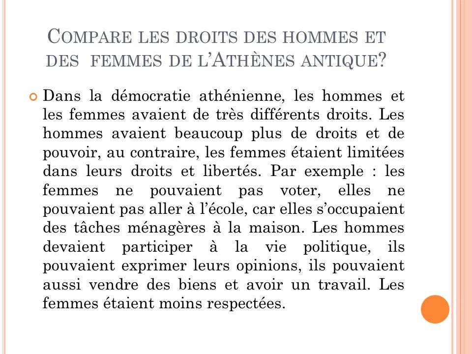 C OMPARE LES DROITS DES HOMMES ET DES FEMMES DE L A THÈNES ANTIQUE .