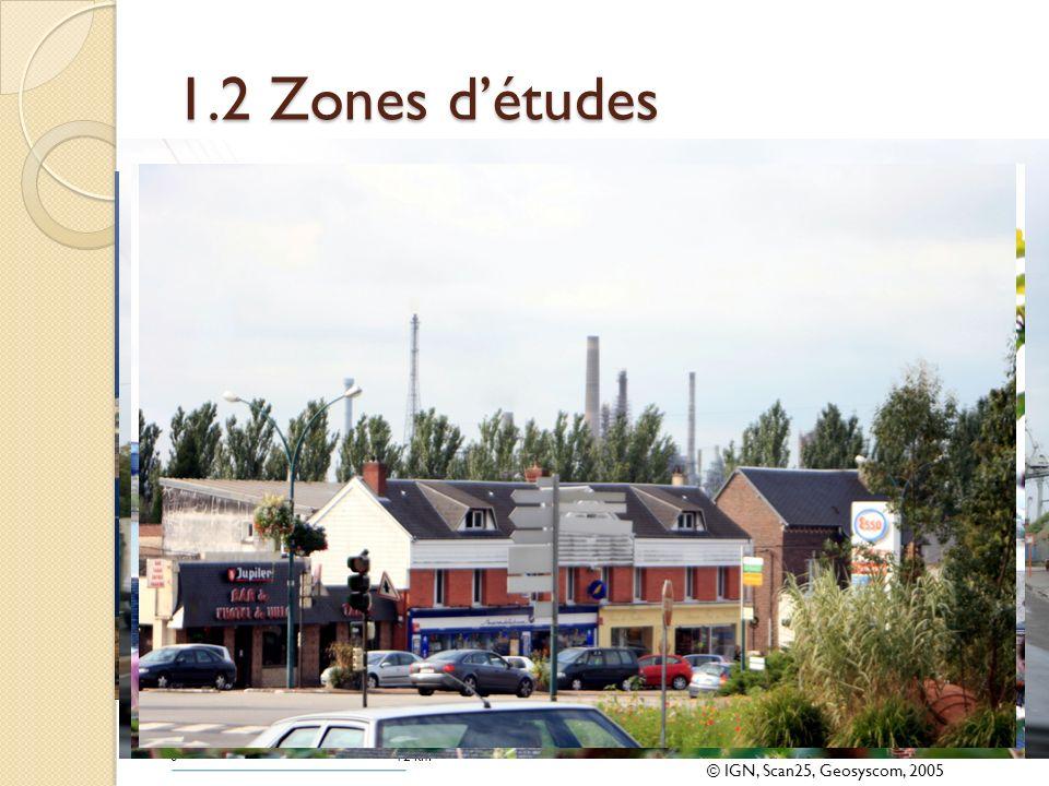 1.2 Zones détudes ® Photographies personnelles, E.