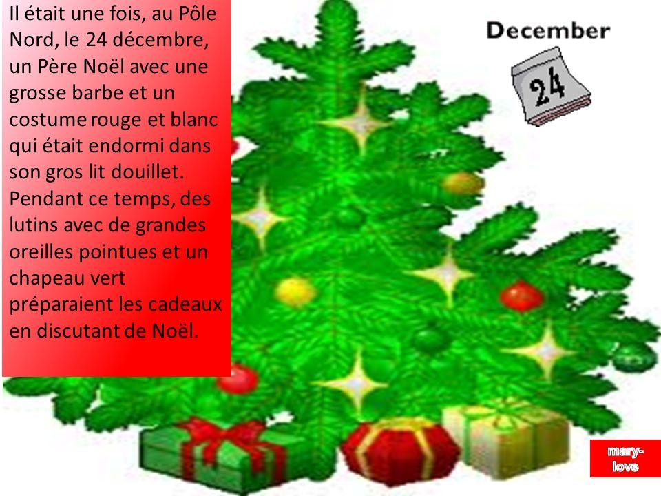 Il y avait aussi des rennes au nez rouge ainsi que Mère Noël qui préparait ses biscuits aux pépites de chocolat.
