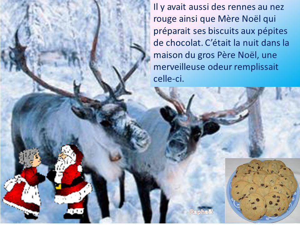 Le Père Noël renifla cette odeur.