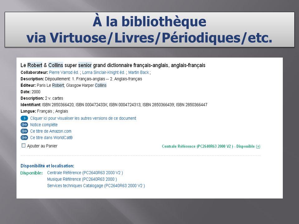À la bibliothèque via Virtuose/Livres/Périodiques/etc.