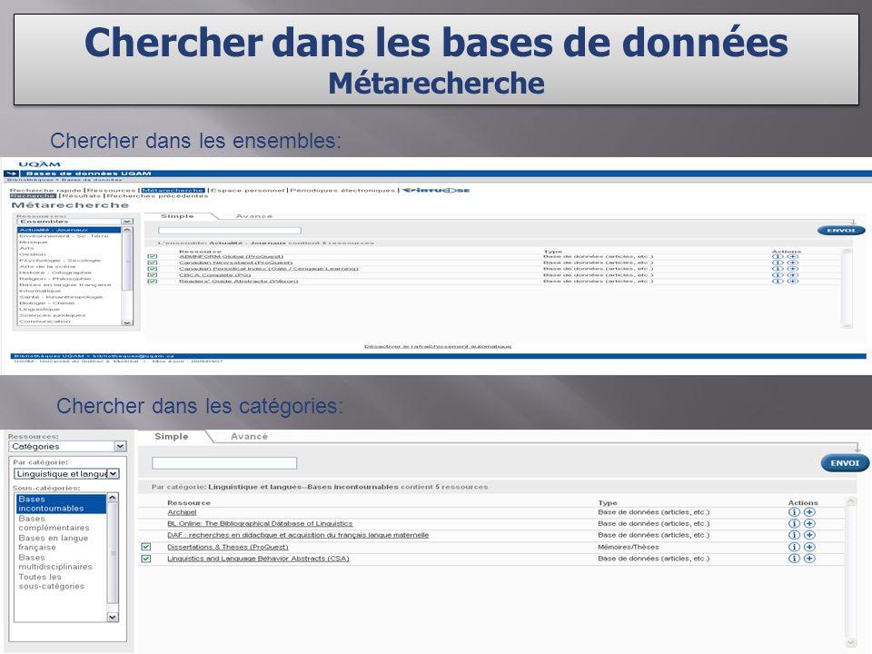 Chercher dans les bases de données Métarecherche Chercher dans les bases de données Métarecherche Chercher dans les ensembles: Chercher dans les catégories: