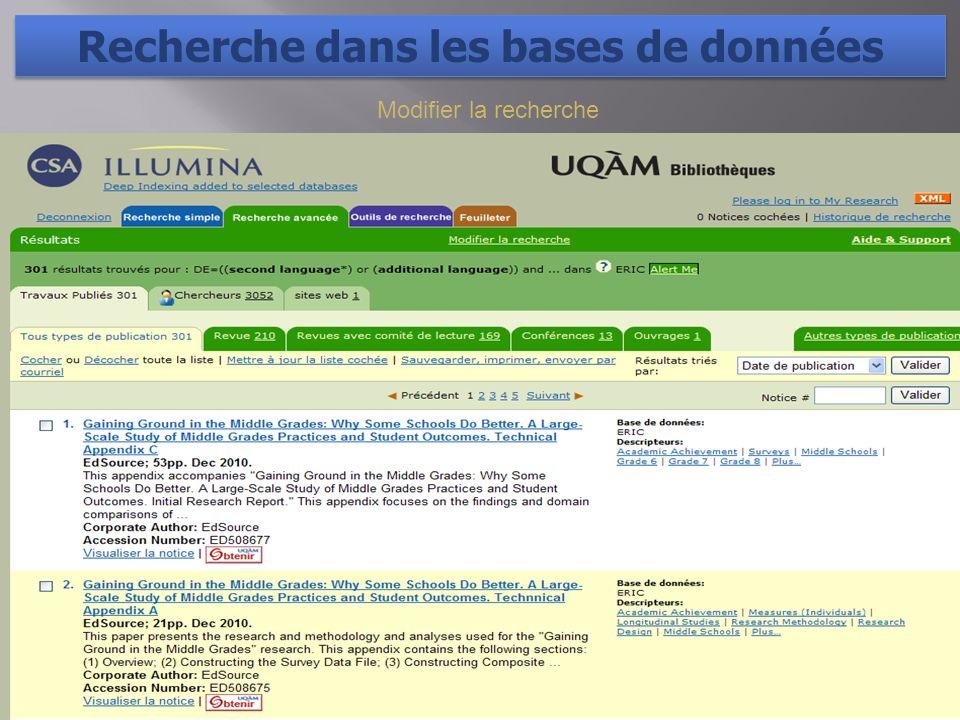 Modifier la recherche Recherche dans les bases de données