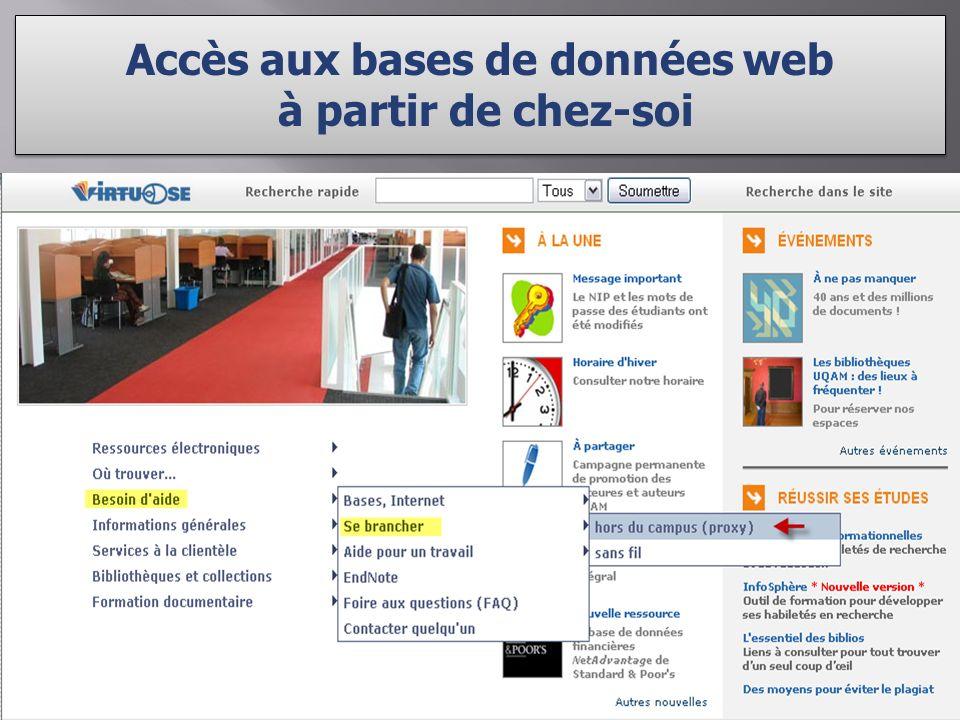 Accès aux bases de données web à partir de chez-soi Accès aux bases de données web à partir de chez-soi Cliquer pour connaître la procédure pour: Configurer le proxy Une fois le proxy configuré, compléter la fenêtre dauthentification jf3879900 FEB34555